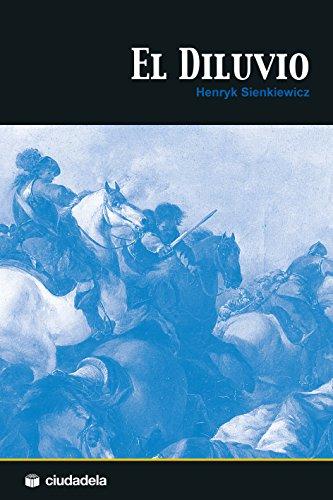 Trilogía polaca: El diluvio por Henryk Sienkiewicz