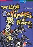Telecharger Livres Tout savoir sur les vampires les monstres (PDF,EPUB,MOBI) gratuits en Francaise