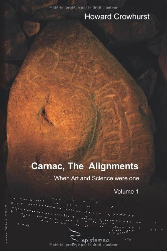 Carnac, The Alignments by Crowhurst, Howard (2012) Paperback