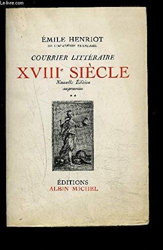 Courrier littéraire : XVIIIe siècle (Courrier littéraire. XVIIIe siècle)