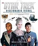 Libros Descargar PDF Star Trek Diccionario visual Guia definitiva de los personajes las razas y la tecnologia Ciencia Ficcion (PDF y EPUB) Espanol Gratis