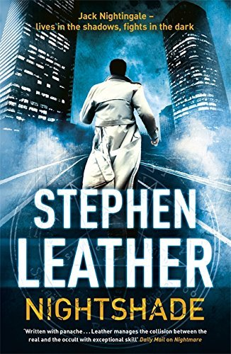 Nightshade (The Fourth Jack Nightingale Supernatural Thriller) by Stephen Leather (2013-04-25)