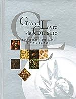 GRAND LIVRE DE CUISINE D'ALAIN DUCASSE de Alain Ducasse