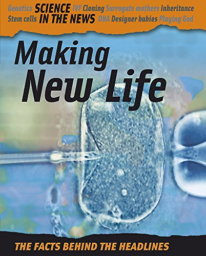 Making New Life (Science in the News)