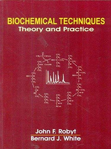 Biochemical Techniques Theory And Practice (Pb 2015)