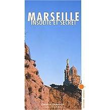Marseille insolite et secret