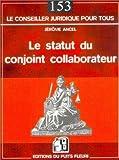 Telecharger Livres Le statut du conjoint collaborateur (PDF,EPUB,MOBI) gratuits en Francaise
