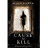 Cause to Kill (An Avery Black Mystery-Book 1)