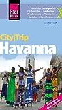 Reise Know-How CityTrip Havanna: Reiseführer mit Faltplan