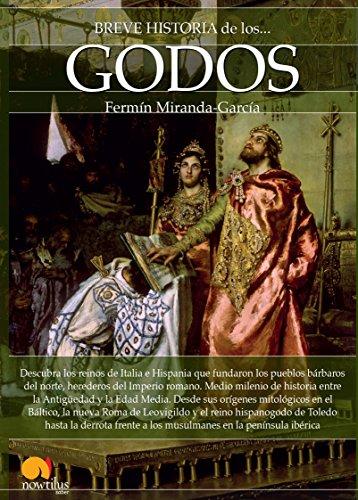 Breve historia de los godos por Fermín Miranda-García