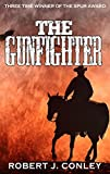 The Gunfighter by Robert J Conley