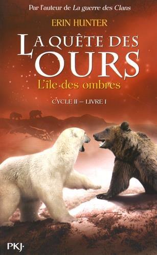 La quête des ours, cycle 2 (1) : L'île des ombres