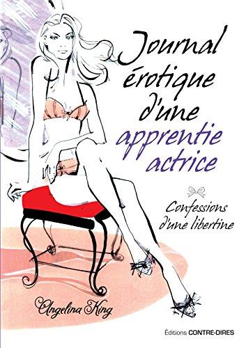 Journal érotique d'une apprentie actrice par Angelina King