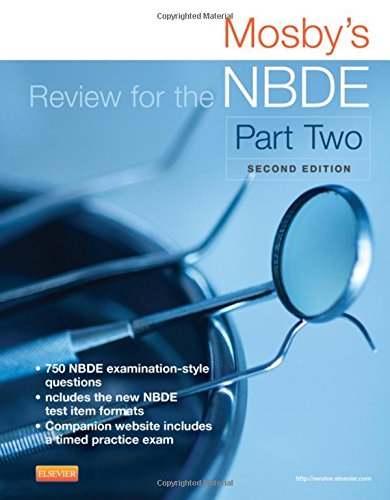 Mosby's Review for the NBDE Part II, 2e (Mosby's Review for the Nbde: Part 2 (National Board Dental Examination))
