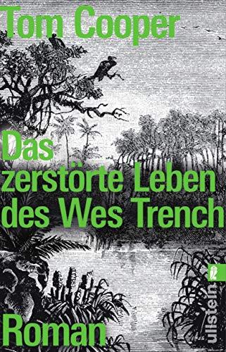 Das zerstörte Leben des Wes Trench: Roman Motiv Hurricane