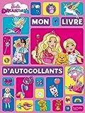 Barbie Dreamtopia - Mon livre d'autocollants...