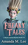 Freaky Tales: A Mystic Caravan Mystery Books 4-6 (English Edition)