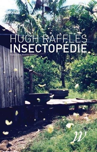 Insectopedie par Hugh Raffles