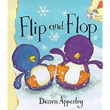 Flip and Flop (Hodder Toddler) by Dawn Apperley (19-Apr-2001) Paperback