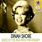 Shoo-Fly Pie and Apple Pan Dowdy (Remastered)