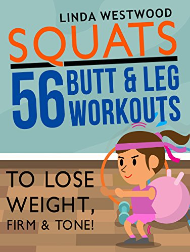 squats-3rd-edition-56-butt-leg-workouts-to-lose-weight-firm-tone