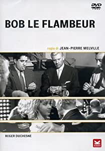 Bob Le Flambeur [Import anglais]