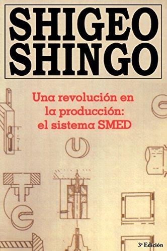 Una revolucion en la produccion: el sistema SMED, 3a Edicion por Shigeo Shingo