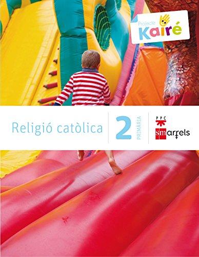 Religió catòlica. 2 Primària. Kairé - 9788467568127