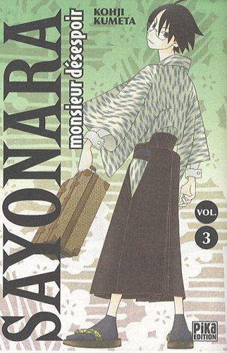 Sayonara Monsieur Désespoir Vol.3 par KUMETA Kôji
