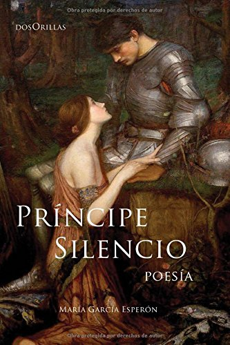 Príncipe Silencio: Poesía por María García Esperón