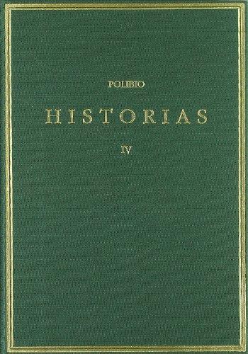Historias. Vol. IV. Libro IV (Alma Mater) por Polibio