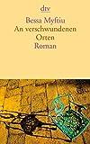 An verschwundenen Orten: Roman
