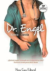 Dr. Engel par  Elena García