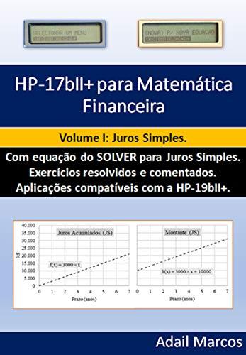 HP-17bII+ para Matemática Financeira: Juros Simples (Portuguese Edition)