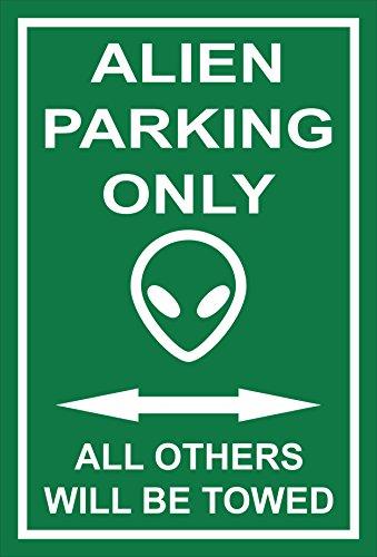 Preisvergleich Produktbild Schild – Alien parking only – 30x20cm,  45x30cm,  60x40cm – Bohrlöcher Aufkleber Hartschaum Aluverbund -S00345-023-H