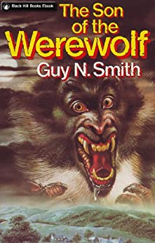 The Son of the Werewolf (Werewolf Series Book 3) by [Smith, Guy N]