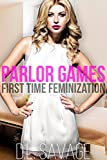 Parlor Games: First Time Feminization (English Edition)