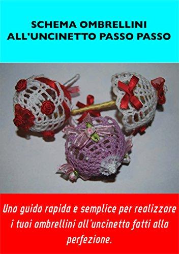 Schema Veloce Ombrellini Alluncinetto Professionale Schema