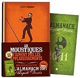 Les moustiques n'aiment pas les applaudissements + 1 Almanach