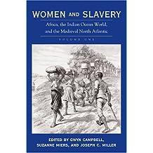 Women and Slavery: v. 1
