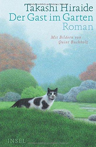 Buchseite und Rezensionen zu 'Der Gast im Garten: Roman' von Takashi Hiraide