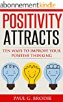 Positivity Attracts: Ten Ways to Impr...