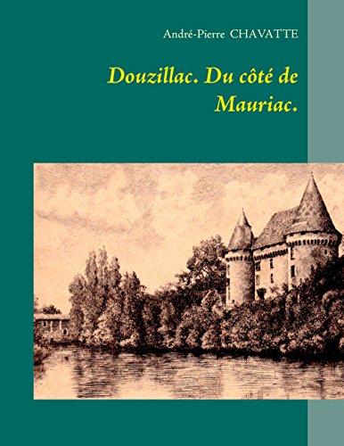 En ligne téléchargement Douzillac. Du côté de Mauriac. pdf