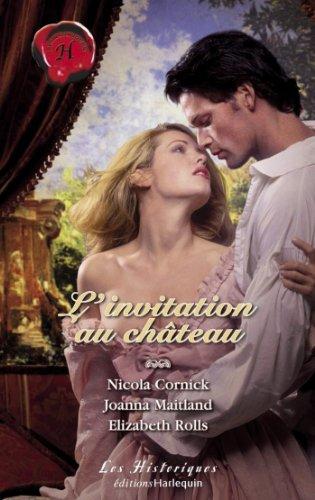 L'invitation au château (Harlequin Les Historiques) par Nicola Cornick