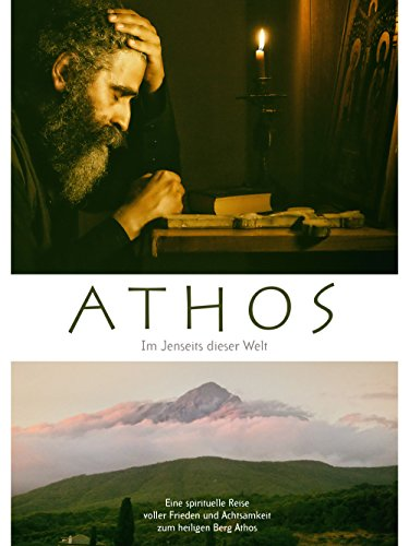 Athos - Im Jenseits dieser Welt