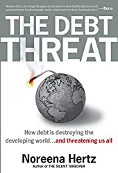 The Debt Threat: How Debt Is Destroying the Developing World