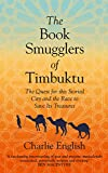 The Book Smugglers of Timbuktu (Tpb Om)