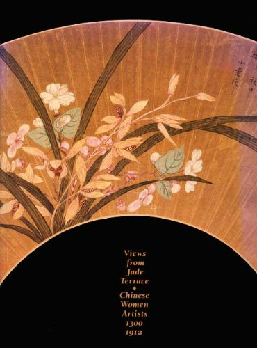 Views from Jade Terrace: Chinese Women Artists, 1300-1912
