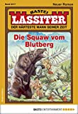 Lassiter: Folge 2417: Die Squaw vom Blutberg