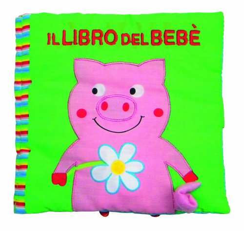 Il libro del bebè. Maialino - Amazon Libri